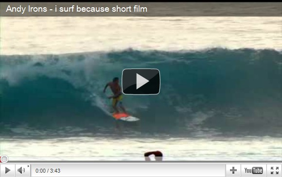 Andy Irons - I surf because short film