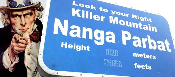 We want you to Nanga Parbat