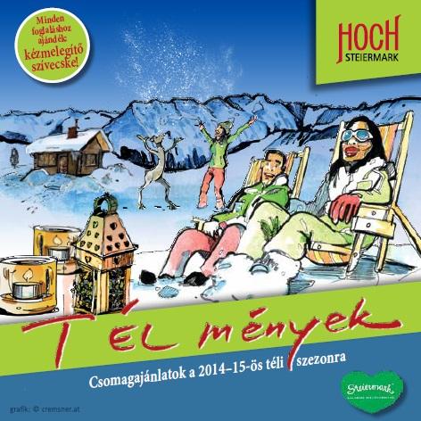 Kattints a képre a téli katalógusért! Forrás: (c) Tourismusregionalverband HOCHsteiermark