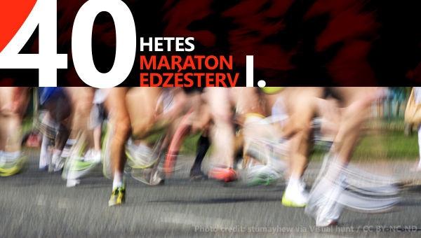 Maraton edzésterv - 40 hetes - I. (1-8. hét)