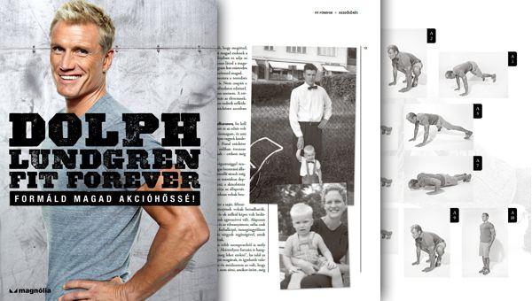 Dolph Lundgren - Fit Forever - Formáld magad akcióhősség