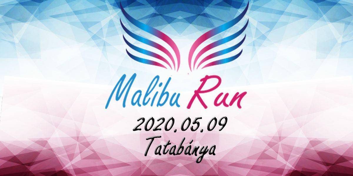 Malibu Run - Tatabánya