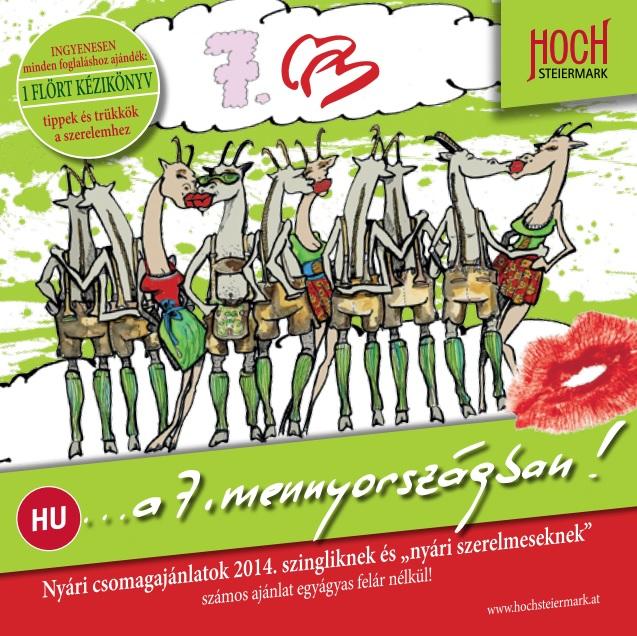 Ajánlatokért kattints ide! Forrás: Tourismusregionalverband Hochsteiermark