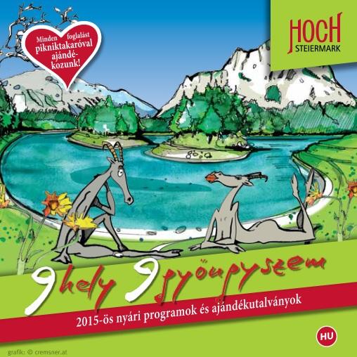 Nyári csomagajánlatok brosúra Forrás: Tourismusregionalverband Hochsteiermark
