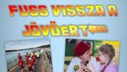 Fuss Vissza a Jövőért | www.mozgasvilag.hu