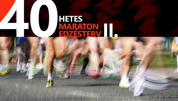 Maraton edzésterv - 40 hetes - II. (9-16. hét)