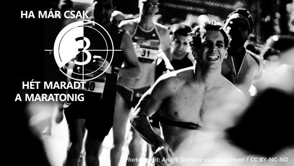 Maratoni felkészülés az utolsó 3 hétre